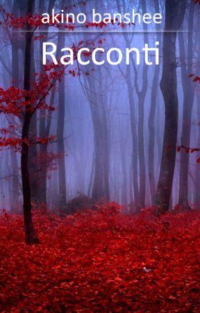 Racconti by hotlinecrybabydotcom