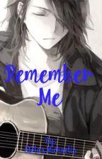 Remember Me by StolasMichaelis