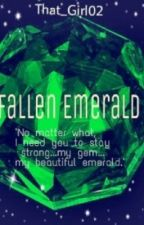 Fallen emerald (a sad love story) by That_Girl02