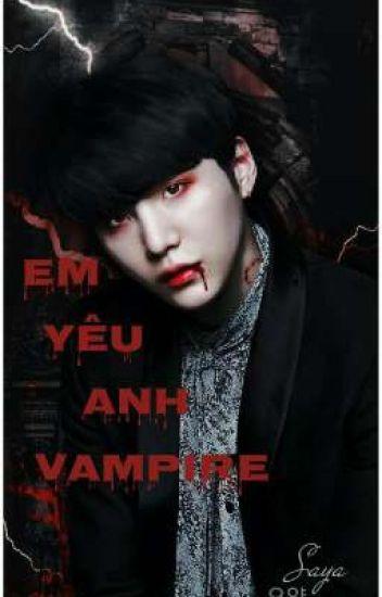 Đọc Truyện (FIC) (SUGA BTS) EM YÊU ANH VAMPIRE... - TruyenFun.Com