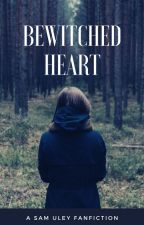 Bewitched Heart by ThatSideBitch
