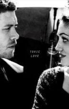 Klayley // Toxic Love by HelloArianaXo