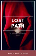 LOST PATH by D4dream