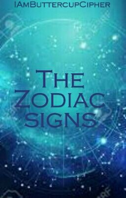 The Zodiac Signs -  Megan  - Wattpad