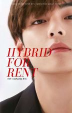 Hybrid For Rent - Kim Taehyung [M] by joonieheart