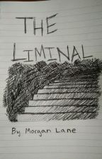 The Liminal by TheBuggiest