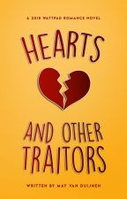 Hearts and Other Traitors ✓ by percysburrito