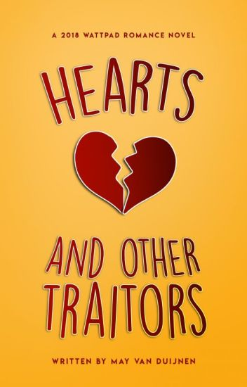 Hearts and Other Traitors ✓