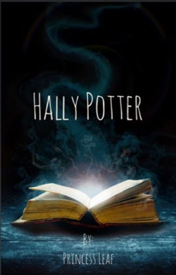 Hally Potter (Harry Potter Twin Fanfiction) - Princess_Leaf - Wattpad