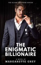 The Billionaire's Enigma (Sloan Brothers #1) by geumjandi