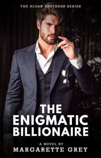 The Enigmatic Billionaire (Sloan Brothers #1)