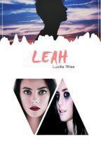 Leah, Camino a la locura~ by MarieScruse
