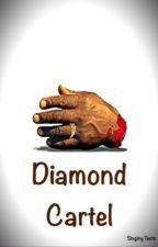 Diamond Cartel by KayLofton