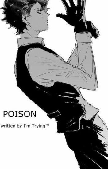 Poison | A Bakudeku Fanfic | I'm Trying ™