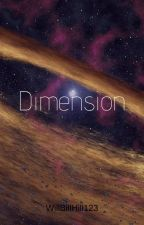Dimension by WillBillHill123