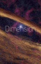 Dimension by WillBillHill123
