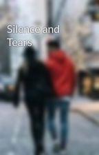 Silence and Tears by perrielmixx