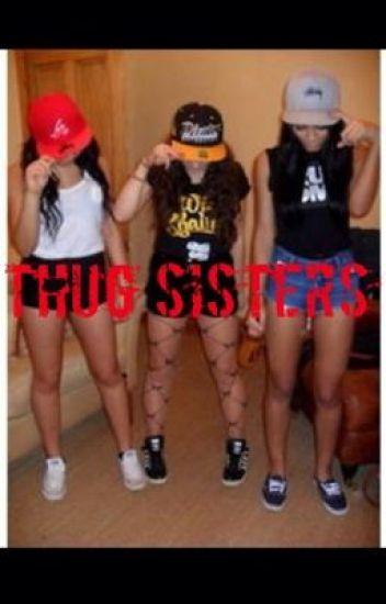 Thug Sisters
