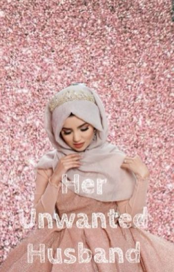 Her Unwanted Husband
