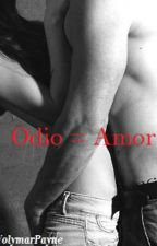 Odio = Amor by sillykitty-milkgore