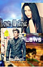 Love Whitout Laws [AU Adrinette🔞] by DanyLynch18