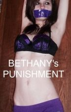 BETHANY's PUNISHMENT by RogueProductions
