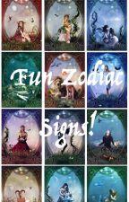 Fun Zodiac Signs 😃! by Ollie_Kitten21