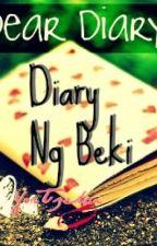 Diary Ng Beki by YorTzekai