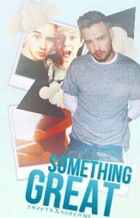 Something Great ⇒Niam/Ziam by sweetxXxdreams