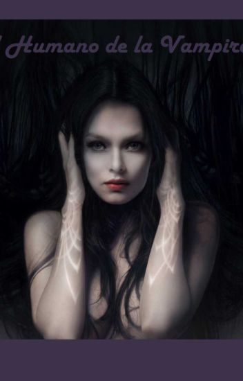 El humano de la Vampira