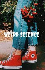 Weird science  by ughpastel