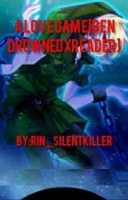 A Love Game[Ben DrownedXReader] by RIN_SilentKiller