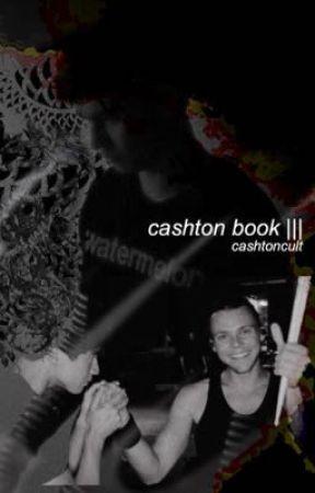 Cashton book ||| by cashtoncult