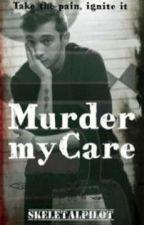 Murder my Care by skeletalpilot