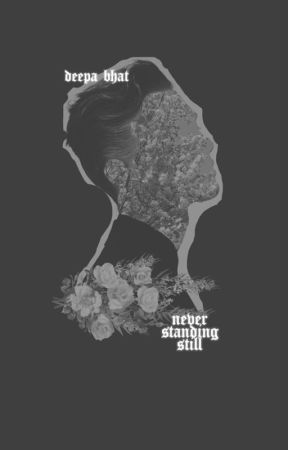 Never Standing Still   ✎ by scrappily