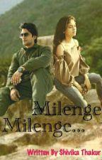 Milenge Milenge... by shivika2417