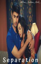 SwaSan OS- Separation✓ by One_Indian_Girl_
