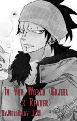 Gajeel X Reader (Lemon) - Otaku_Gamer2088 - Wattpad