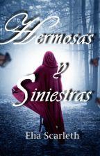 Hermosas y Siniestras. by DreamerGirlWithWings