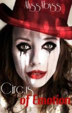 Circus Of Emotions by AlyssAbyss