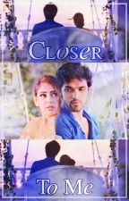MaNan FF- Closer To Me (ON HOLD) by _RheaM