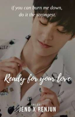 Đọc truyện 16+| Noren| Ready for your love.