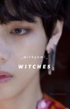 Witches • Taehyung | SE - Hoàn | by _withyumi_