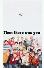 Then there was you /NCT/ by Jexlin