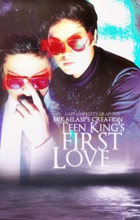 Teen King's First Love by miikaeluhx