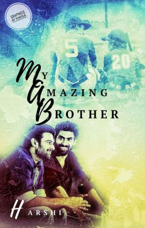 My Amazing Brother by Harshimusle22