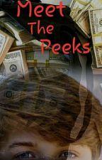 Meet The Peeks (Gang Trouble) by danRbill13