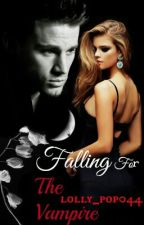 Falling For the Vampire (Channing Tatum Fanfic) by lolly_pop044