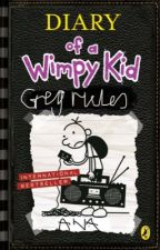 Diary Of A Wimpy Kid Greg Rules by anavdotwatpad281