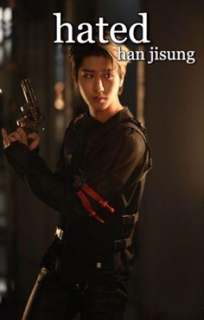 hated | han jisung by ilyhyunjins